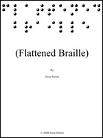 Flattened Braille